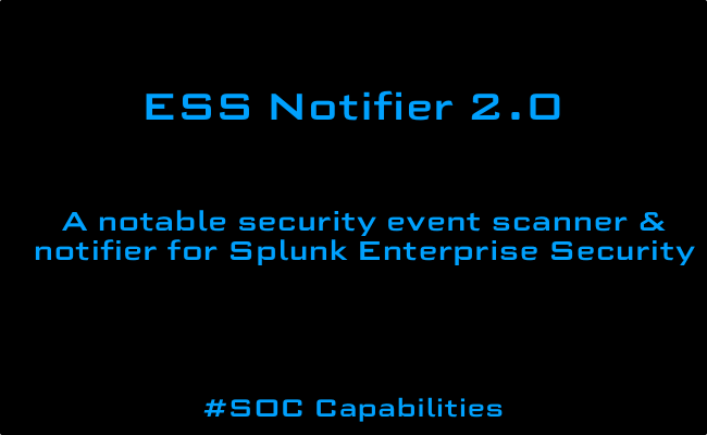 ESS Notifier – Improving SOC Capabilities and Response